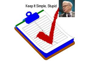KISS - Keep It Simple, Stupid!