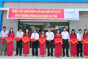 Khai trương Phòng giao dịch Kà Tum tại Tây Ninh