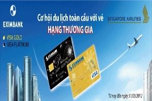 Cơ hội du lịch toàn cầu vé thương gia cùng Eximbank-Visa