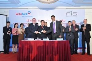 VietinBank hợp tác với Fidelity về giải pháp phần mềm Core Banking