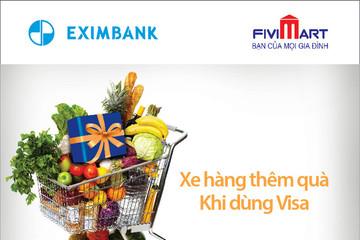 Ưu đãi dành cho chủ thẻ quốc tế Eximbank – Visa khi mua sắm tại Fivimart