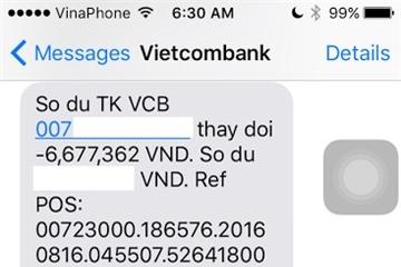 Thêm chủ tài khoản Vietcombank mất 20 triệu... thất vọng ngân hàng lớn!