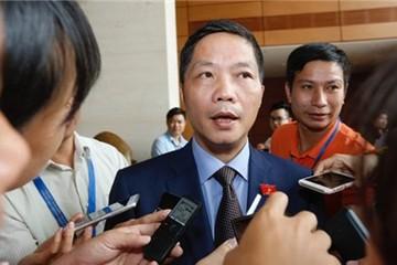 Bộ trưởng Công thương: Sẽ xử lý rốt ráo vụ ông Vũ Huy Hoàng