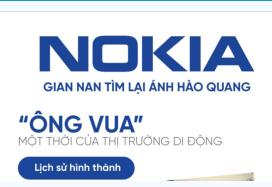 [Infographic] Nokia: Cựu vương tìm lại ánh hào quang