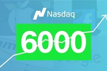 Nasdaq vượt ngưỡng 6,000 lần đầu tiên trong lịch sử