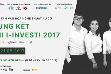 Lộ diện Top 5 cuộc thi I-INVEST! 2017