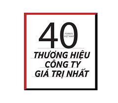 Forbes: Tổng giá trị 40 thương hiệu Việt Nam đạt hơn 5,4 tỉ USD