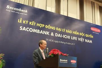 Sacombank bắt tay Dai-ichi Life trở thành đại lý bảo hiểm độc quyền 20 năm