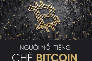 [Infographic] Người nổi tiếng 'chê' bitcoin như thế nào?