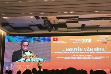 Trưởng ban KTTW Nguyễn Văn Bình: Phải thận trọng đánh giá độ bền vững của động lực tăng trưởng kinh tế