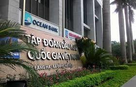 Đại án OceanBank:  OGC, VNT kháng cáo yêu cầu được bồi thường ngang PVN