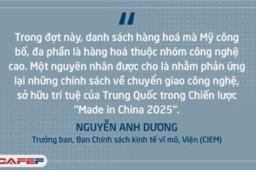 Chiến tranh thương mại Mỹ - Trung Quốc ảnh hưởng tới Việt Nam: Gián tiếp rất khó lường