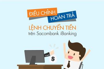 Sacombank thêm tính năng hoàn lại lệnh chuyển tiền
