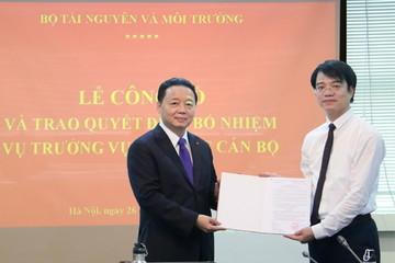 Bổ nhiệm nhân sự hai Bộ Tài nguyên Môi trường và Khoa học Công nghệ