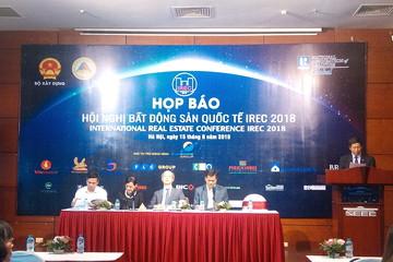 Hội nghị Bất động sản Quốc tế lần đầu tiên diễn ra tại Việt Nam