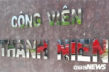 Ảnh: Công viên 50 tỷ đồng nhếch nhác giữa trung tâm Đà Nẵng