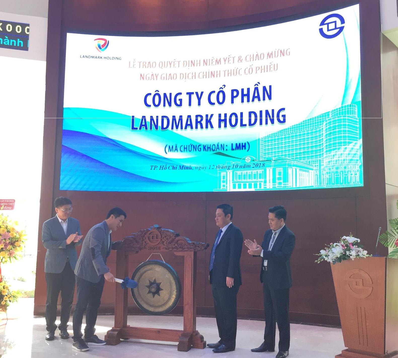 Cổ phiếu Landmark Holding chính thức chào sàn HoSE, kỳ vọng thu hút vốn để mở rộng