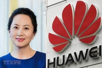 Tiến trình dẫn độ CFO của Huawei sang Mỹ có thể kéo dài tới 2020