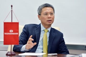 CEO Techcombank: Kỳ vọng ngân hàng đạt chuẩn Basel II vào tháng 6