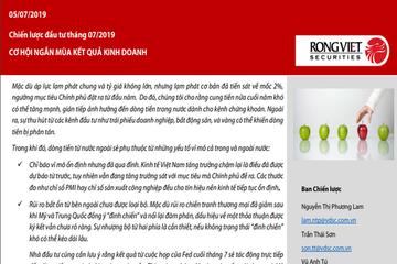 VDS: Chiến lược đầu tư tháng 07/2019 - Cơ hội mua ngắn hạn mùa KQKD