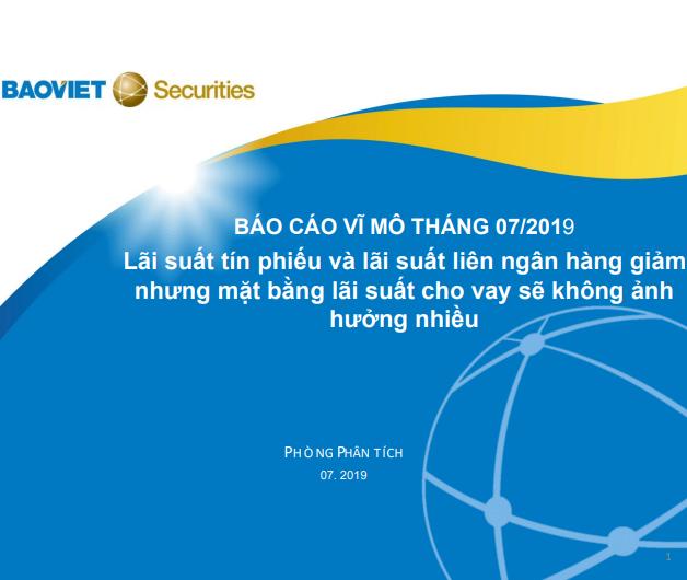 BVSC: Báo cáo vĩ mô tháng 7/2019