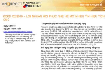 VNDS: Báo cáo chuyên đề KQKD quý II, 'Lợi nhuận hồi phục nhẹ hé mở nhiều tín hiệu tích cực'
