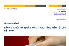 """KBSV: Đánh giá rủi ro bị gắn mác """"thao túng tiền tệ"""" của Việt Nam"""