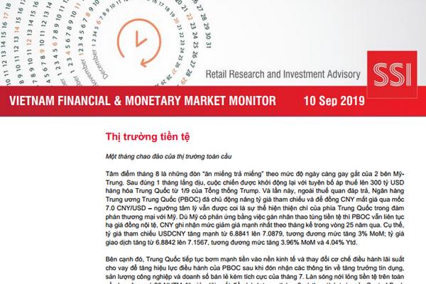 SSI Retail Research: Báo cáo thị trường tài chính tiền tệ Việt Nam tháng 8/2019