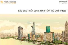 KBSV: Báo cáo triển vọng kinh tế vĩ mô quý IV/2019