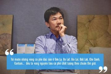 CEO Shin Cà phê: 'Cần giữ giá trị thật cho cà phê'