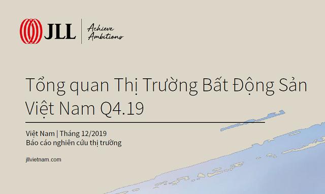 JLL Việt Nam: Tổng quan thị trường bất động sản Việt Nam quý IV/2019