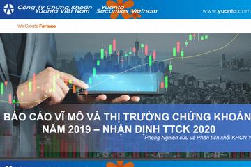 YSVN: Báo cáo vĩ mô và thị trường chứng khoán năm 2019, nhận định 2020