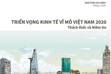 KBSV: Triển vọng kinh thế vĩ mô Việt Nam 2020 - Thách thức và niềm tin
