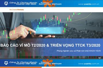 YSVN: Báo cáo vĩ mô tháng 2 và triển vọng thị trường chứng khoán tháng 3