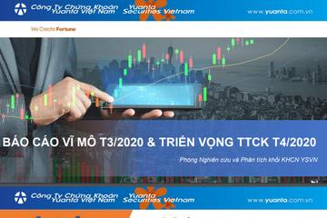 YSVN: Báo cáo vĩ mô tháng 3 và triển vọng thị trường chứng khoán tháng 4/2020