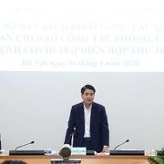 Ông Nguyễn Đức Chung: Cần xem xét kéo dài thời gian cách ly