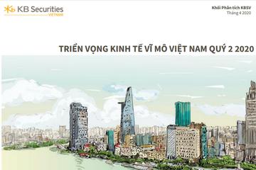 KBSV: Báo cáo Triển vọng Kinh tế vĩ mô Việt Nam quý II/2020