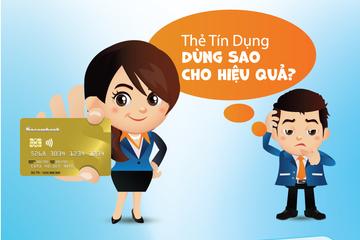 Cách sử dụng thẻ tín dụng hiệu quả