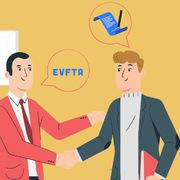 EVFTA: Hành trình 16 năm từ ý tưởng đến hiện thực