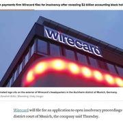 Wirecard - công ty fintech tỷ đô đổ vỡ và câu hỏi về kiểm toán