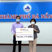 Chung tay đẩy lùi Covid, TPBank ủng hộ Đà Nẵng 2 tỷ đồng