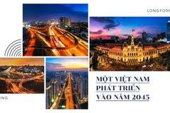 Một Việt Nam phát triển vào 2045
