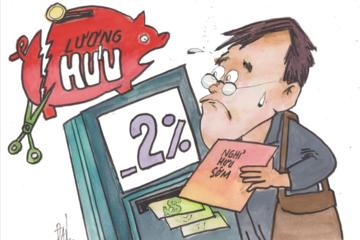 Chính sách nghỉ hưu sớm: Khoản trừ 2% mỗi năm đang gây khó cho người lao động