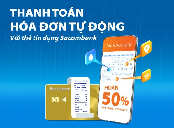 Cơ hội được hoàn 50% khi thanh toán hoá đơn bằng thẻ tín dụng Sacombank