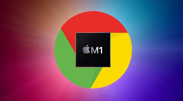 Phiên bản Google Chrome cho Mac sử dụng chip M1 gặp sự cố