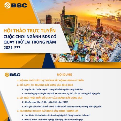 BSC: Triển vọng ngành bất động sản năm 2021