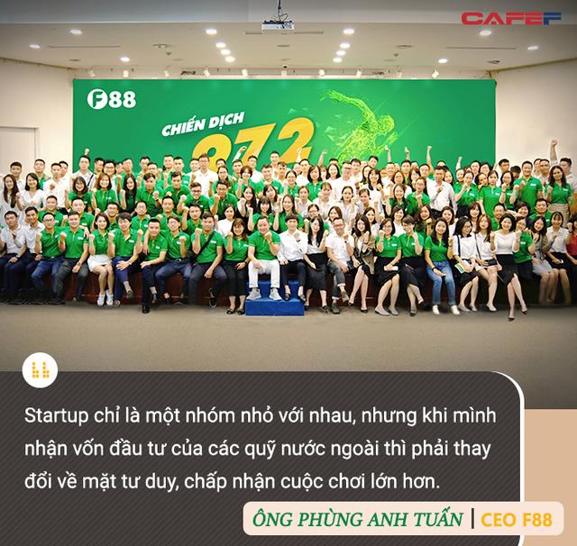 CEO chuỗi cầm đồ F88 Phùng Anh Tuấn: Chúng tôi sẽ trở thành công ty tỷ đô vào năm 2023 - Ảnh 8.