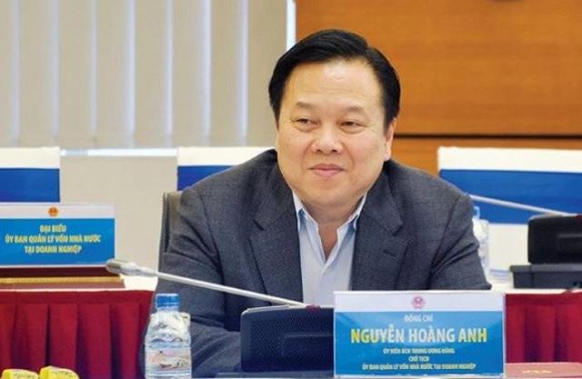 Ông Nguyễn Hoàng Anh, Chủ tịch Ủy ban quản lý vốn nhà nước tại doanh nghiệp.