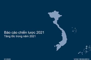 VCSC: Báo cáo chiến lược 2021