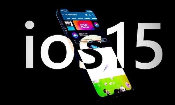 Bản dựng iOS 15 với nhiều tính năng người dùng chờ đợi